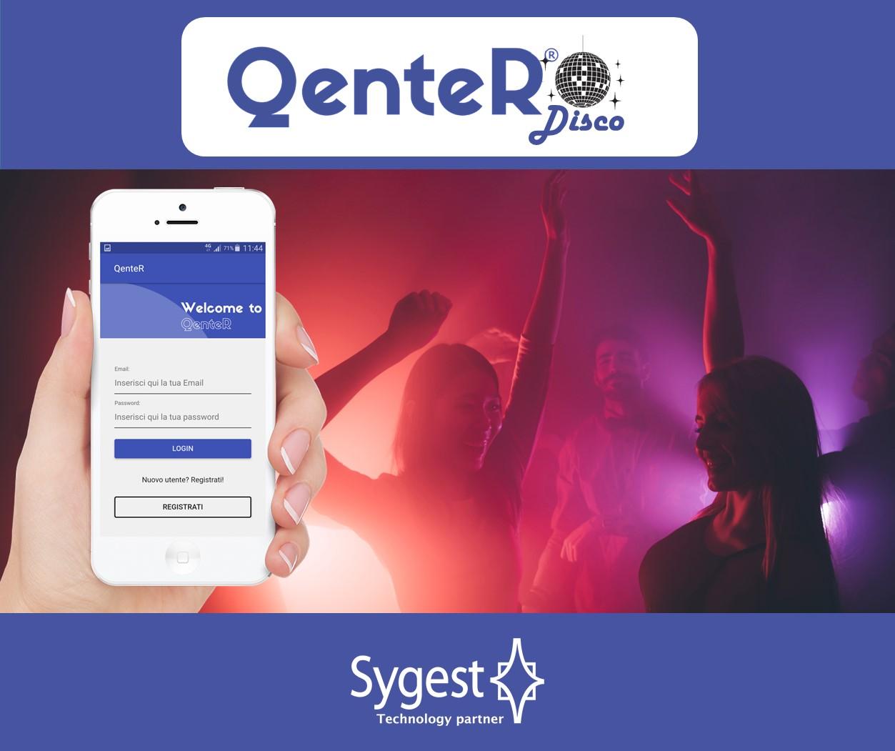 QenteR Disco - App prenotazione discoteca | Sygest Srl